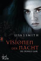 Visionen der Nacht   Die dunkle Gabe PDF
