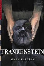 Frankenstein: Illustrated