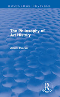 The Philosophy of Art History  Routledge Revivals  PDF