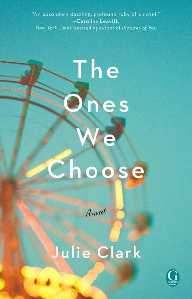 Download The Ones We Choose Book