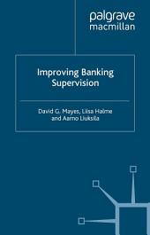 Improving Banking Supervision