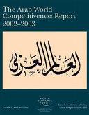 The Arab World Competitiveness Report 2002 2003 PDF