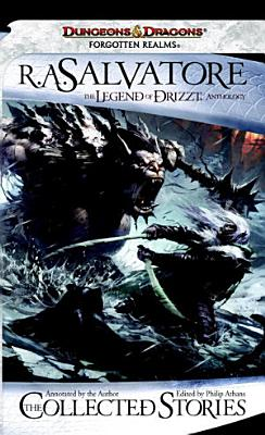 The Collected Stories  The Legend of Drizzt