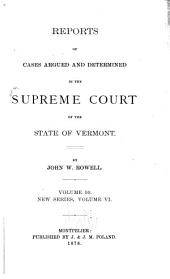Reports of Cases Argued and Determined in the Supreme Court of the State of Vermont: Volume 50