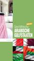 Gesch  ftskultur Arabische Golfstaaten kompakt