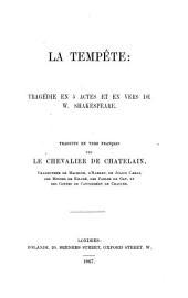 La Tempête: tragédie ... Traduite en vers français par le Chevalier de Chatelain, etc