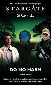 Stargate SG1 - Do No Harm: SG1 - 12, Volume 12