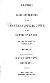 Maine Reports: Cases Argued and Determined in the Supreme Judicial Court of Maine, Volume 27