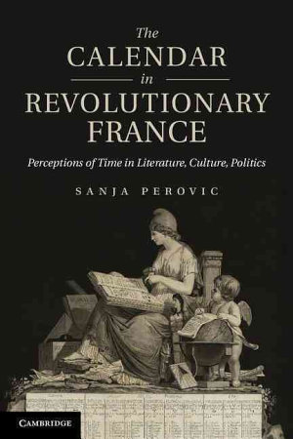 The Calendar in Revolutionary France PDF