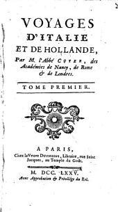 Voyages d'Italie et de Hollande: Volume1