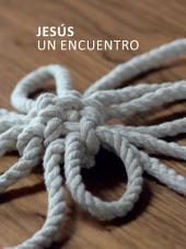 Jesús. Un encuentro (e-book): Jesus. An Introduction (Spanish)