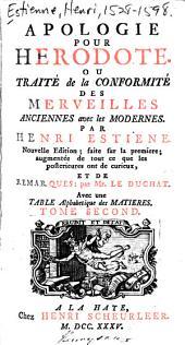 Apologie pour Hérodote, ou, Traité de la conformité des merveilles anciennes avec les modernes: Volume2