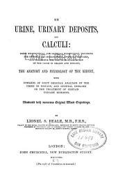On urine, urinary deposits, and calculi