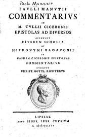 Pavlli Manvtii Commentarivs in M. Tvllii Ciceronis Epistolas ad diversos: Volume 2