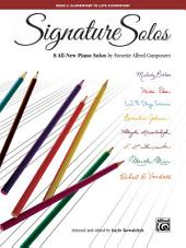 Signature Solos, Book 2: 8 All-New Piano Solos by Favorite Alfred Composers