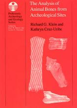 The Analysis of Animal Bones from Archeological Sites PDF