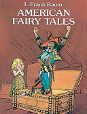 American Fairy Tales (Annotated)