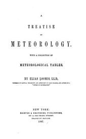 A Treatise on Meteorology: With a Collection of Meteorological Tables