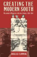 Creating the Modern South PDF