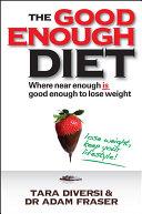 The Good Enough Diet