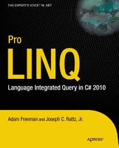 Pro LINQ: Language Integrated Query in C# 2010