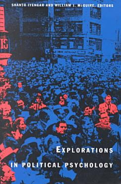 Explorations in Political Psychology PDF