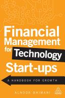 Financial Management for Technology Start-Ups
