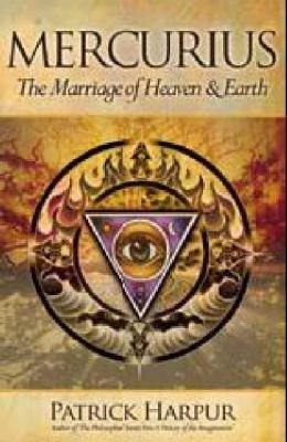 Mercurius  Or  the Marriage of Heaven   Earth