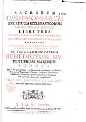 Sacrarum Caeremoniarum sive riterum ecclesiasticorum S. Romanae Ecclesiae libri tres
