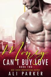 Money Can't Buy Love 2