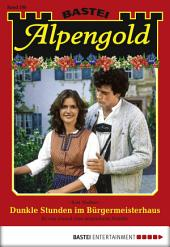 Alpengold - Folge 208: Dunkle Stunden im Bürgermeisterhaus