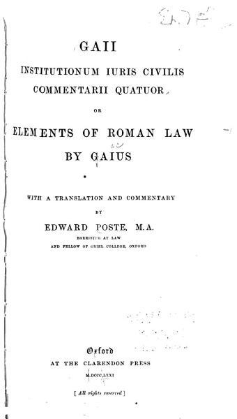 Download Gaii Institutionum Iuris Civilis Commentarii Quarter Book