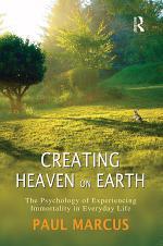 Creating Heaven on Earth