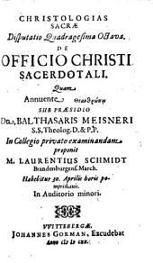 Christologias Sacrae Disputatio Quadragesima Octava, De Officio Christi Sacerdotali