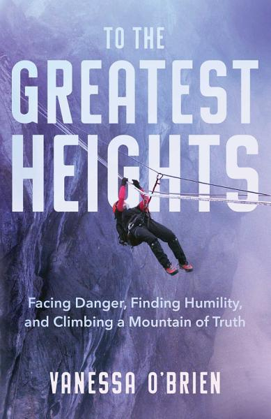 Download To the Greatest Heights Book