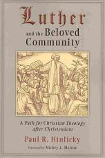 Luther and the Beloved Community PDF
