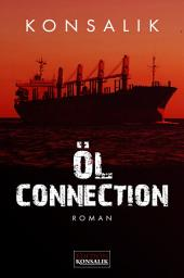 Öl-Connection: Thriller