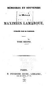 Mémoires et souvenirs du général Maximilien Lamarque: Souvenirs. Lettres