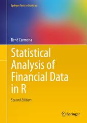 Statistical Analysis of Financial Data in R: Edition 2