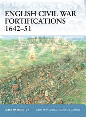 English Civil War Fortifications 1642–51