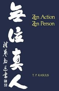 Zen Action Zen Person Book