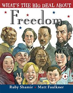 What s the Big Deal About Freedom Book