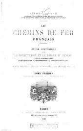 Les chemins de fer français: Période antérieure au 2 décembre 1851
