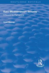 Euro Mediterranean Security  A Search for Partnership PDF