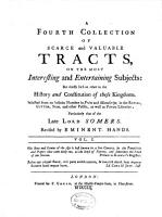 A Collection of Scarce and Valuable Tracts  on the Most Interesting and Entertaining Subjects PDF