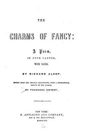 The Charms of Fancy: A Poem, in Four Cantos, with Notes