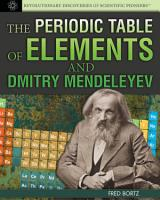The Periodic Table of Elements and Dmitry Mendeleyev PDF