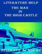 Literature Help: The Man In the High Castle