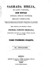 Sagrada Biblia: en latin y español, con notas literales, críticas é históricas, prefacios y disertaciones, sacadas, Volumen 24