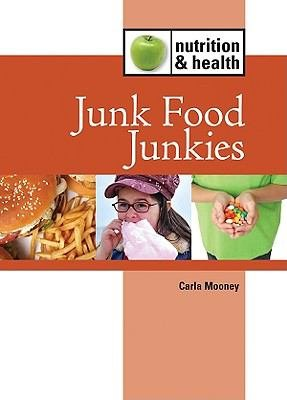 Download Junk Food Junkies Book